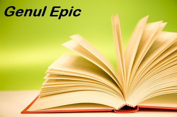genul epic - definitie si trasaturi