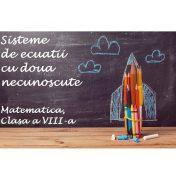 sisteme de doua ecuatii cu doua necunoscute