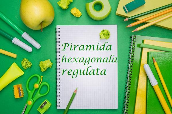 piramida hexagonala regulata