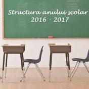 structura an scolar 2016-2017