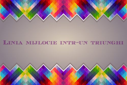 linia mijlocie in triunghi