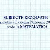 subiecte-rezolvate-simulare-evaluare-nationala-2017-proba-la-matematica