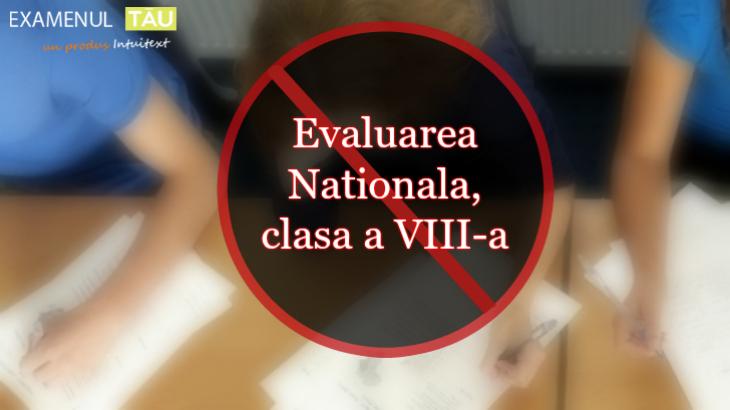 evaluare-nationala-clasa-8-eliminata