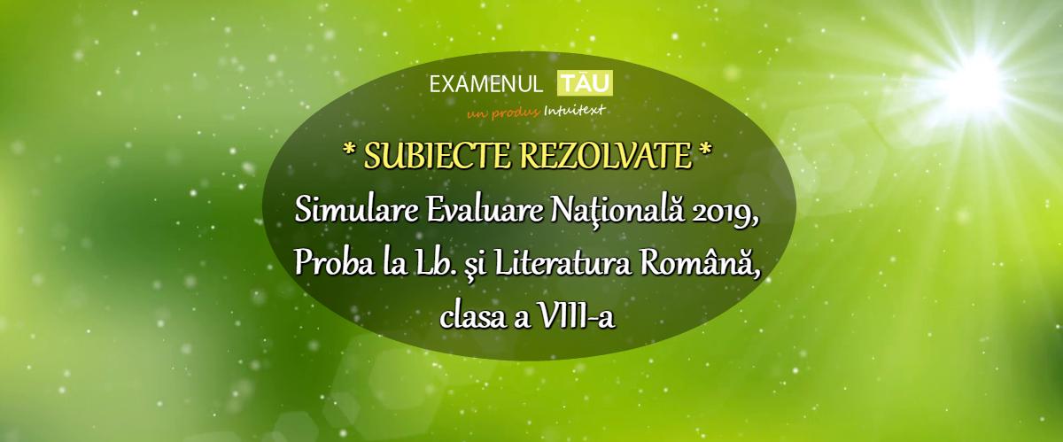 rezolvari-simulare-2019-romana-clasa-8