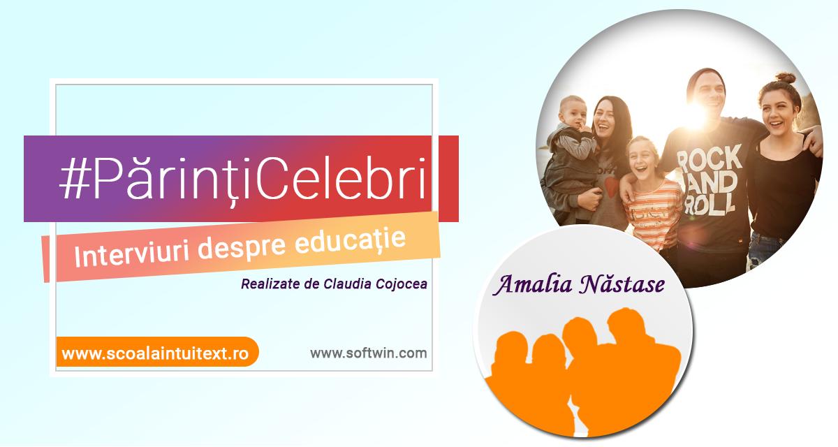 Interviu EXCLUSIV – Amalia Năstase